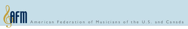 AFM: American Federation of Musicians of the U.S. and Canada